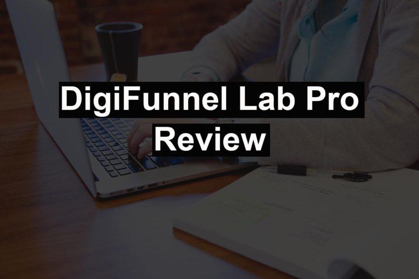 Digi Funnel Lab Pro review