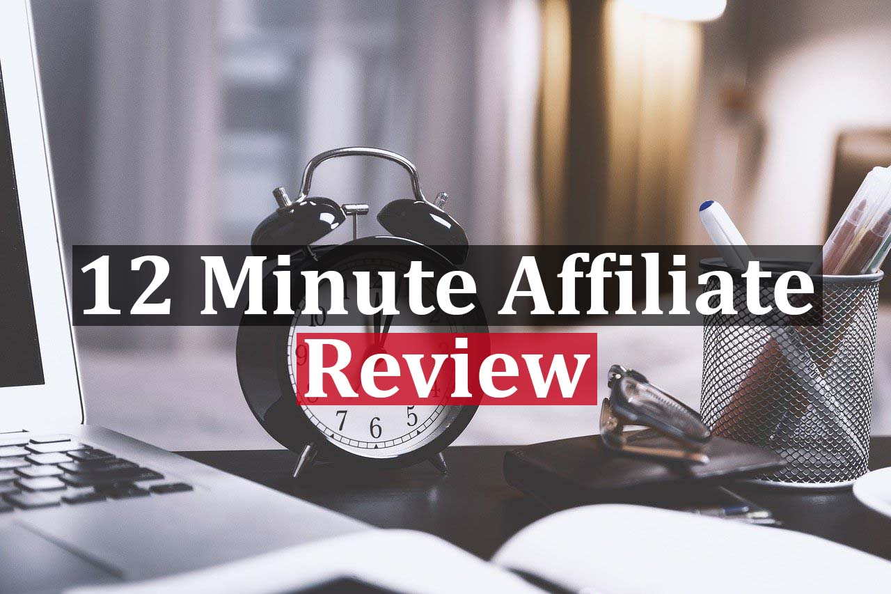 12 minute affiliate featured image