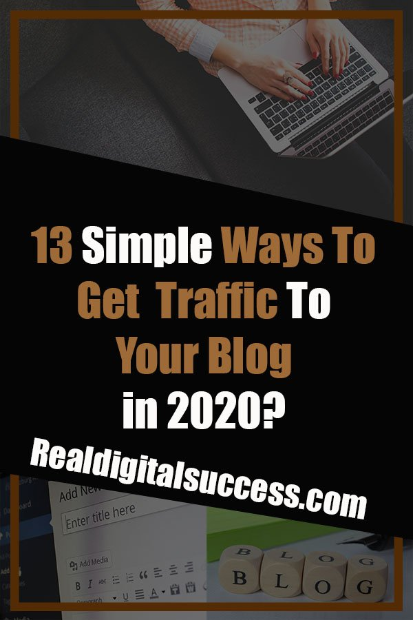 13 Ways To Get Traffic To Your Blog