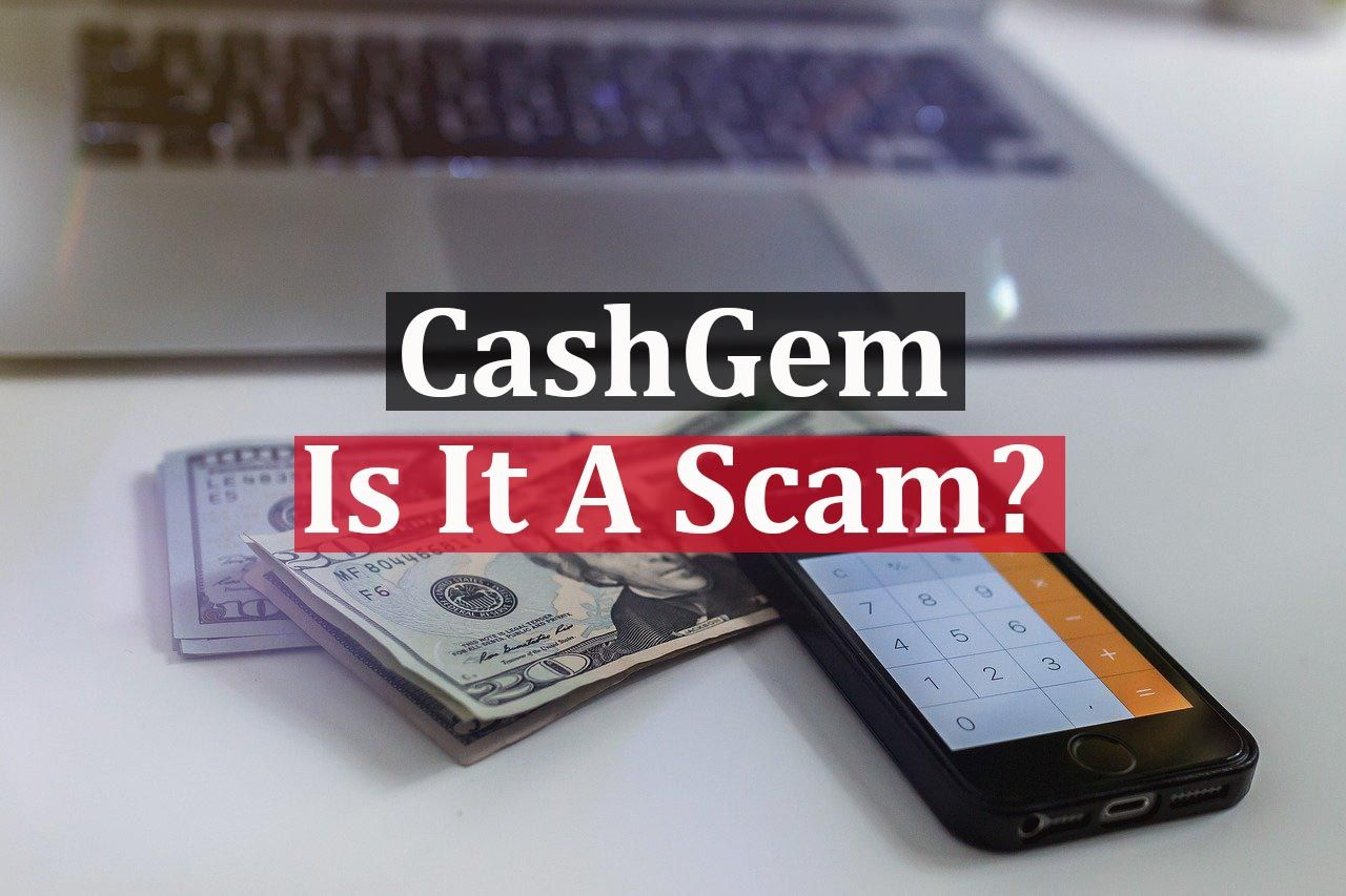 Is Cash Gem A Scam