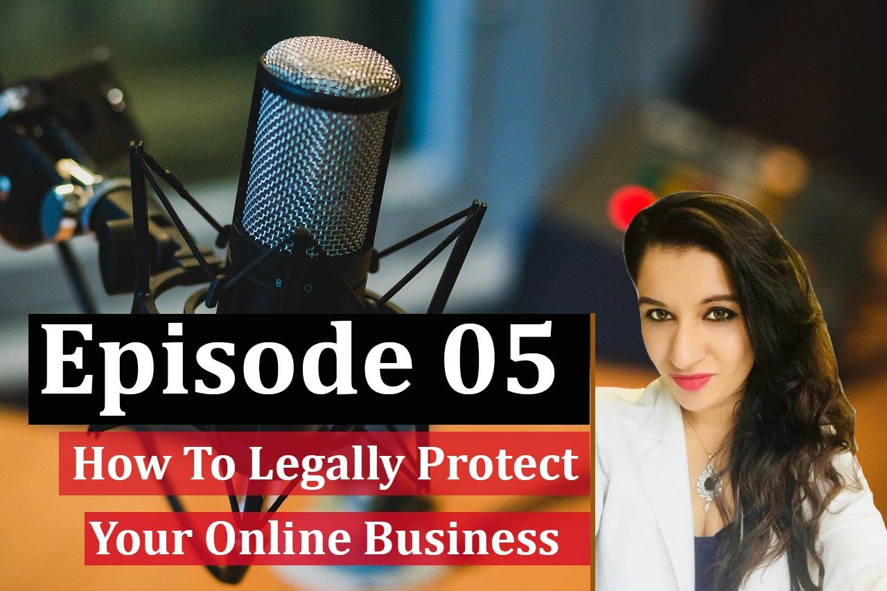Pocast episode 5 How to protect your online business featured image