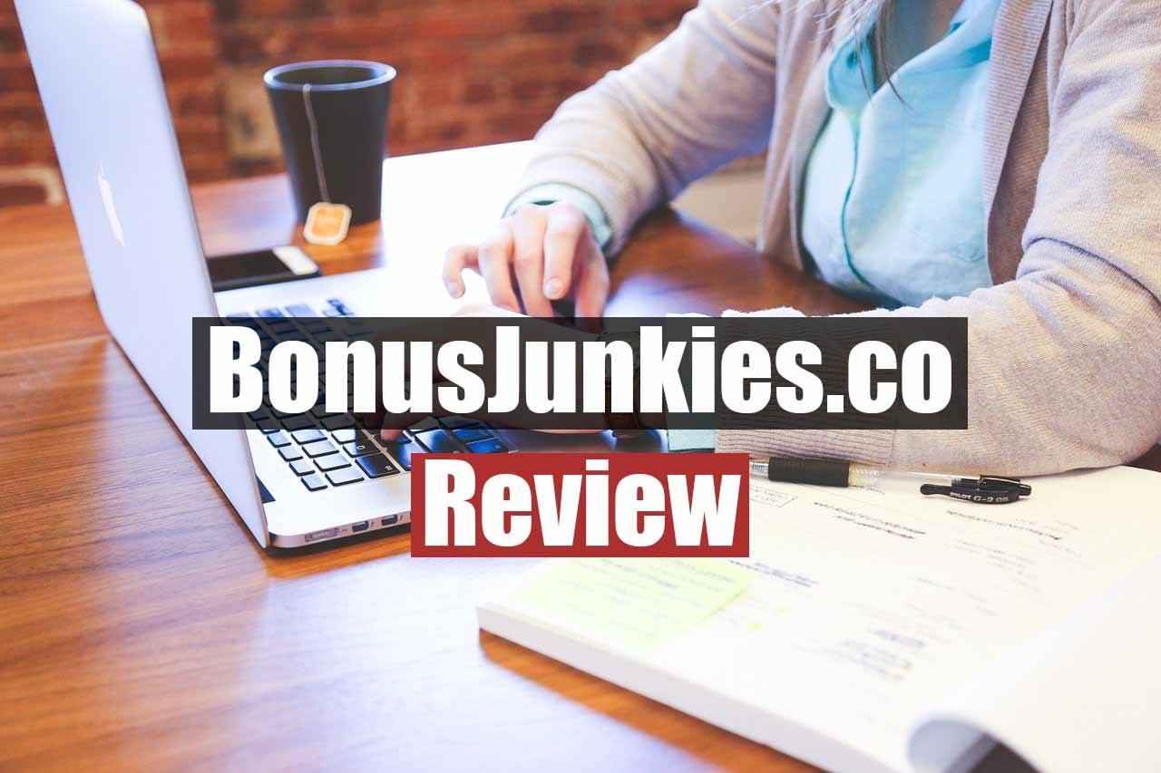 Bonus Junkies Review