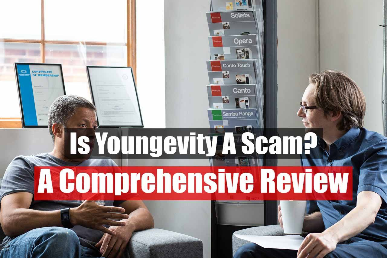 Is Youngevity A Scam?